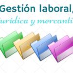 Gestión laboral, jurídica y mercantil de una empresa