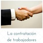 La contratación de trabajadores